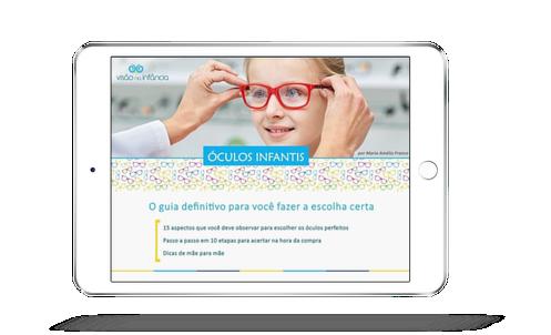 ebook com dicas sobre escolha e compra de óculos infantis